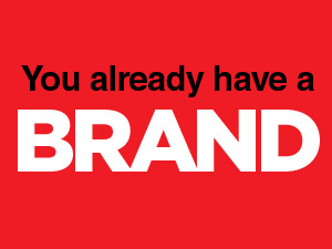 Your Brand…